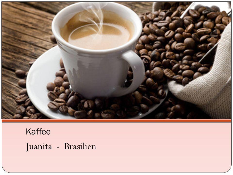 Kaffee Juanita - Brasilien