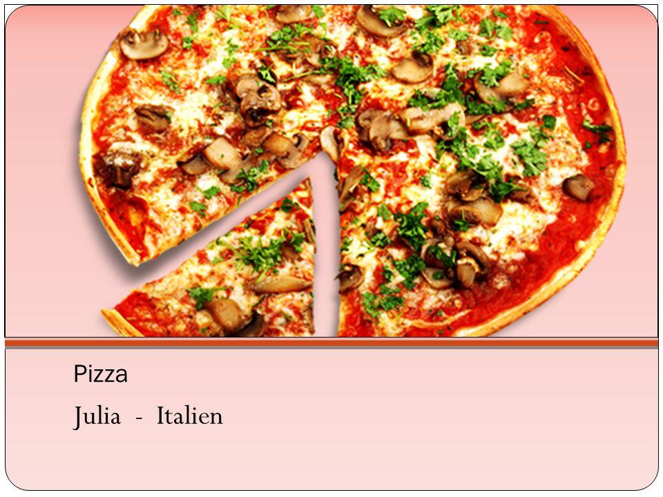 Pizza Julia - Italien