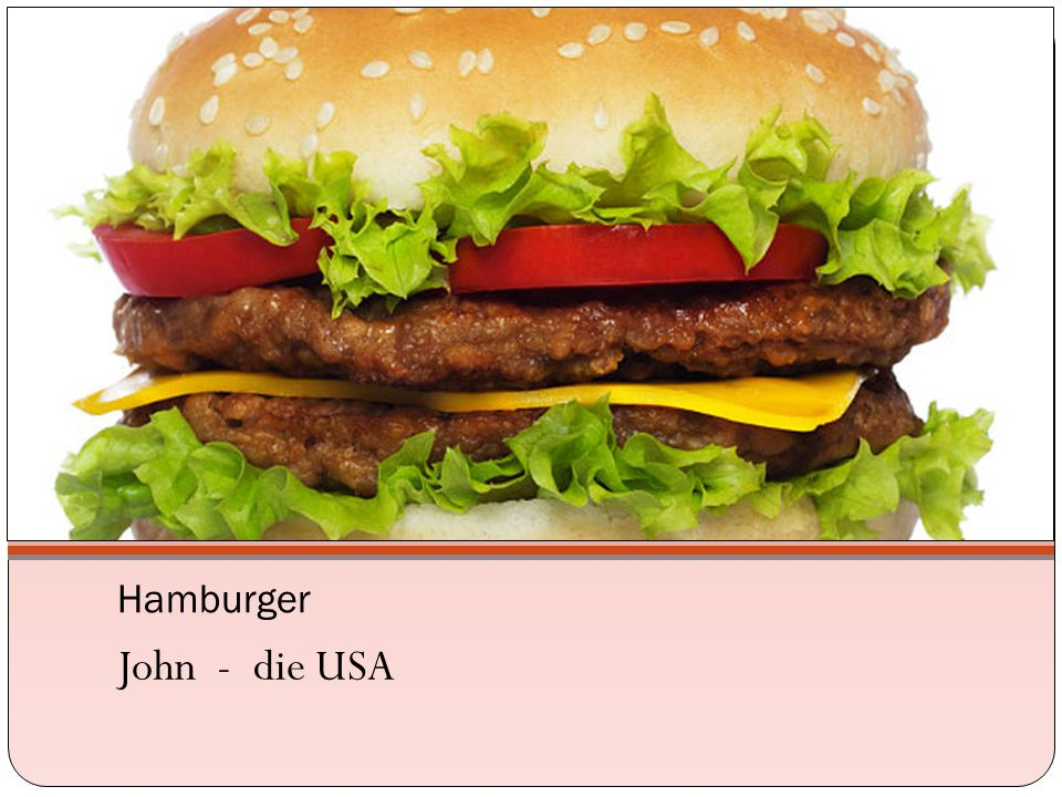 Hamburger John - die USA