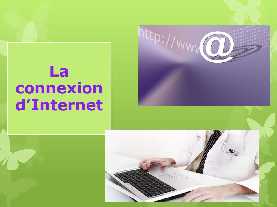 La connexion d'Internet