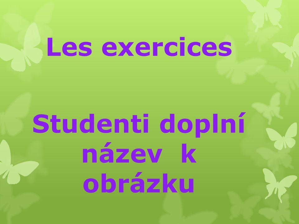 Les exercices Studenti doplní název k obrázku