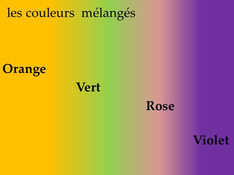 les couleurs mélangés Orange Vert Rose Violet
