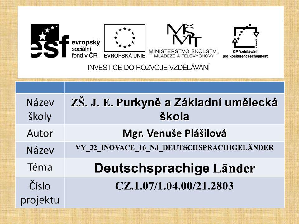 Název školy ZŠ. J. E. P urkyně a Základní umělecká škola Autor Mgr.