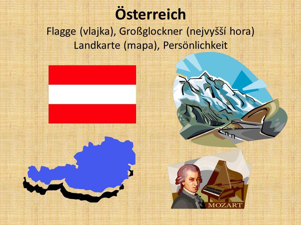 Österreich Flagge (vlajka), Großglockner (nejvyšší hora) Landkarte (mapa), Persönlichkeit