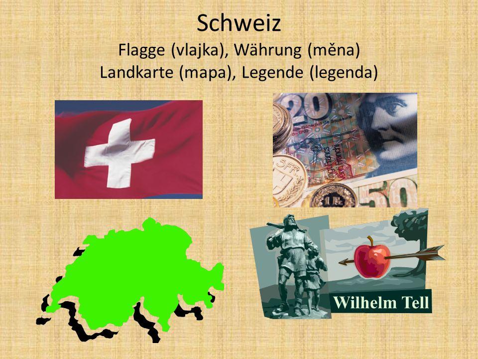 Schweiz Flagge (vlajka), Währung (měna) Landkarte (mapa), Legende (legenda)