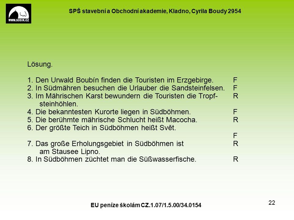 SPŠ stavební a Obchodní akademie, Kladno, Cyrila Boudy 2954 EU peníze školám CZ.1.07/1.5.00/34.0154 22 Lösung.