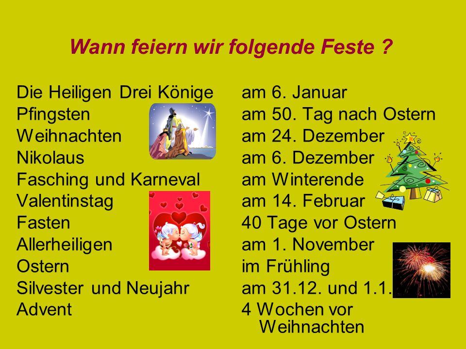 Die Heiligen Drei Könige Pfingsten Weihnachten Nikolaus Fasching und Karneval Valentinstag Fasten Allerheiligen Ostern Silvester und Neujahr Advent am 6.