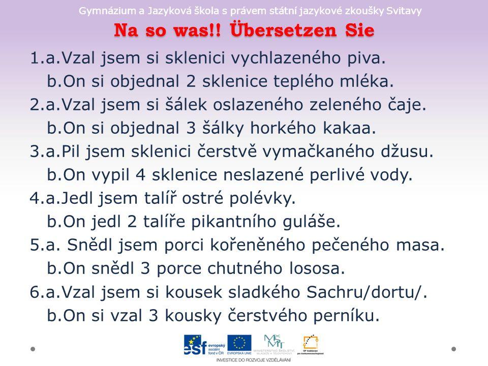 Gymnázium a Jazyková škola s právem státní jazykové zkoušky Svitavy Na so was!.