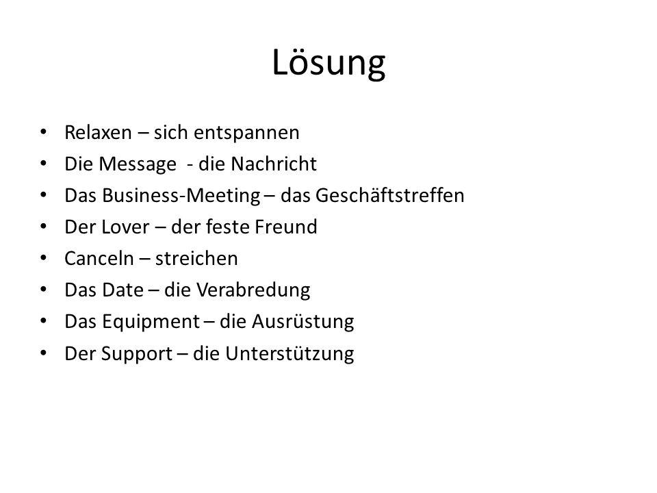 Finden Sie das richtige deutsche Wort zu diesen Anglizismen.