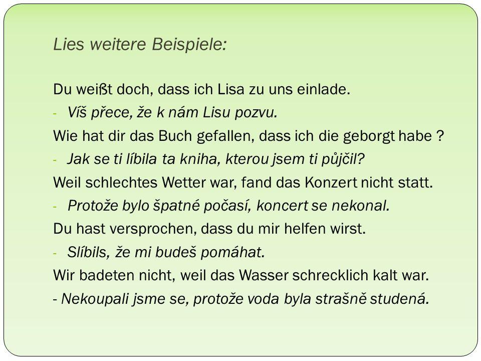 Vyjádři dané informace vedlejší větou Wisst ihr, dass.....