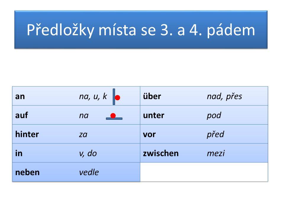 Předložky místa se 3. a 4. pádem