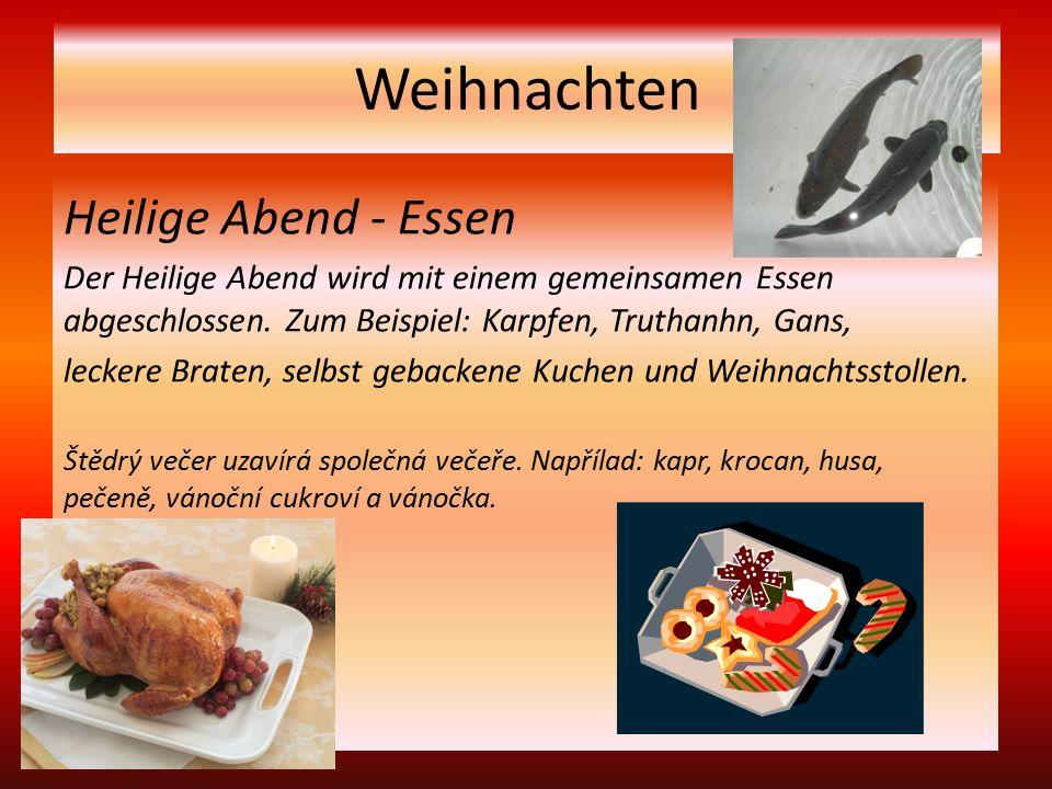 Weihnachten Heilige Abend - Essen Der Heilige Abend wird mit einem gemeinsamen Essen abgeschlossen.