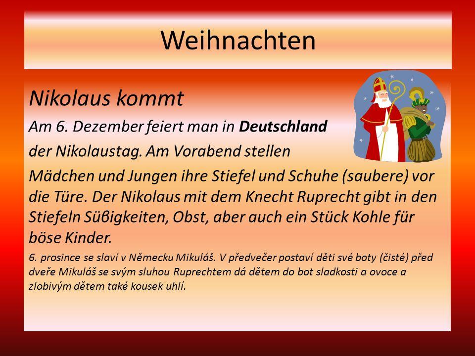 Weihnachten Nikolaus kommt Am 6. Dezember feiert man in Deutschland der Nikolaustag.