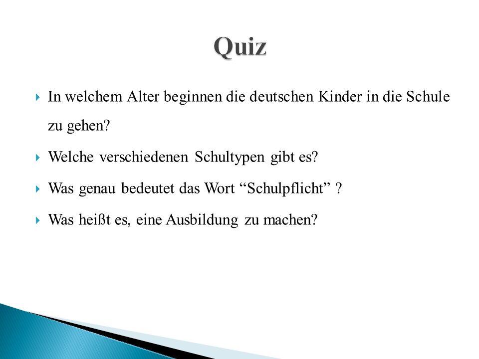  In welchem Alter beginnen die deutschen Kinder in die Schule zu gehen.