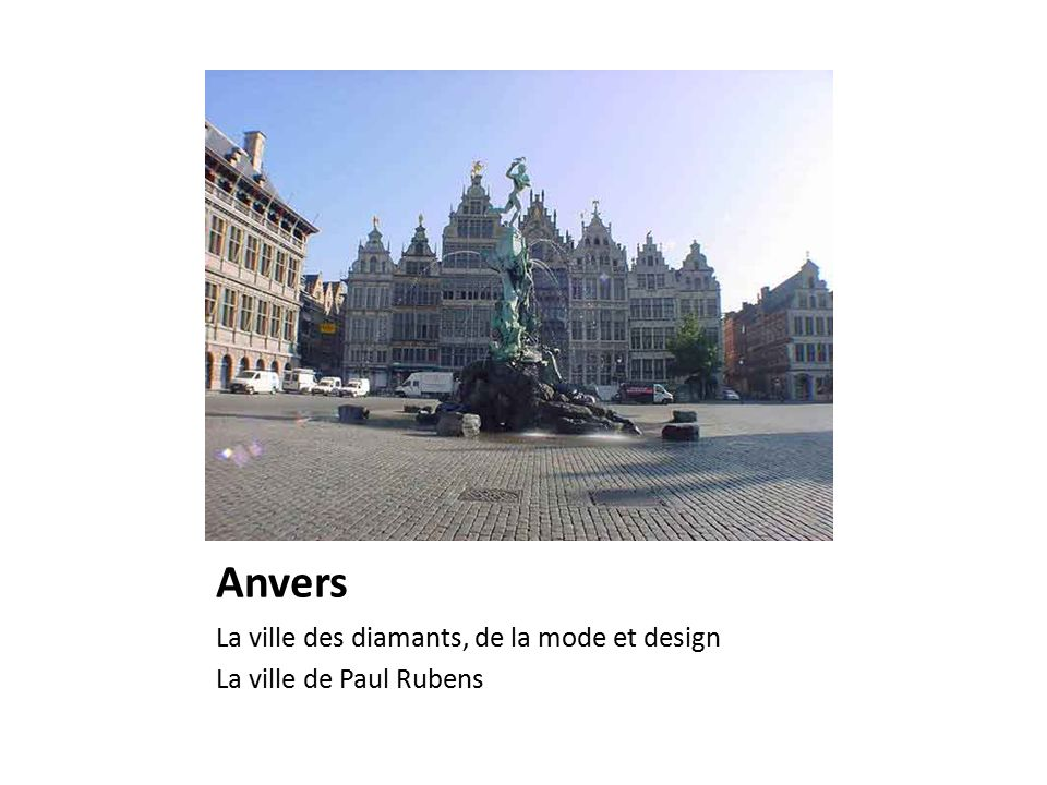 Anvers La ville des diamants, de la mode et design La ville de Paul Rubens