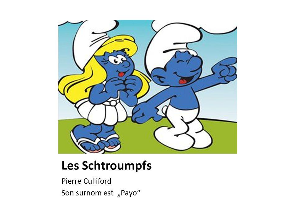 """Les Schtroumpfs Pierre Culliford Son surnom est """"Payo"""