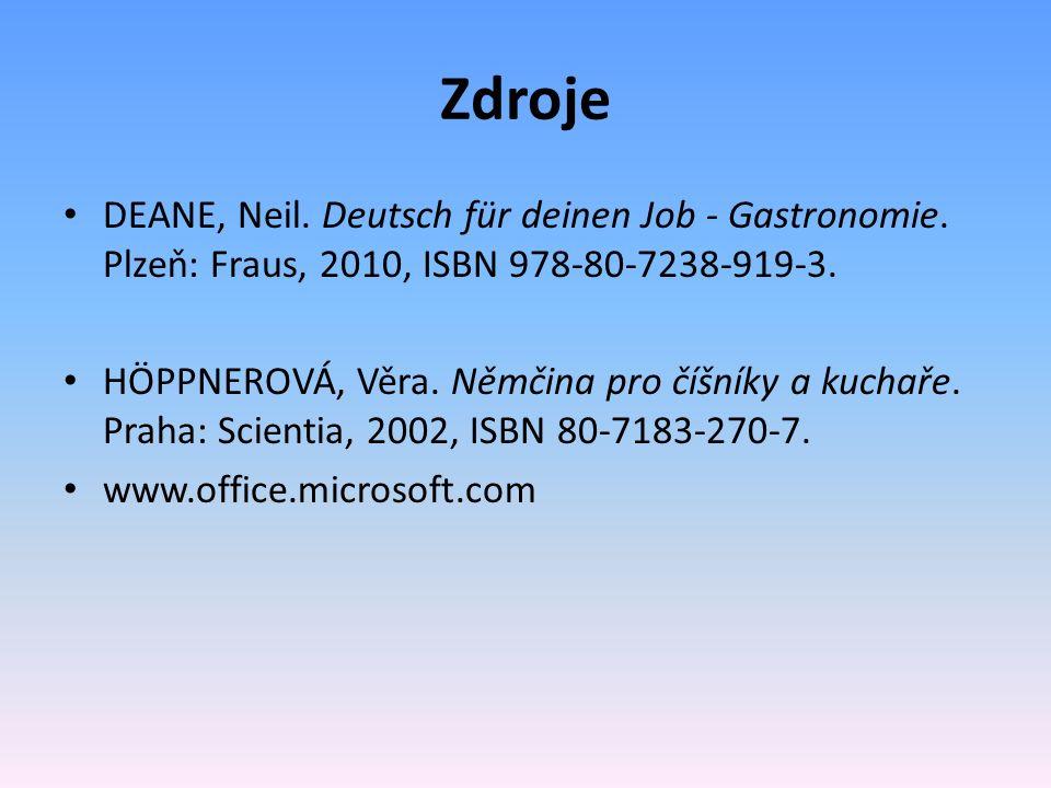 Zdroje DEANE, Neil. Deutsch für deinen Job - Gastronomie.