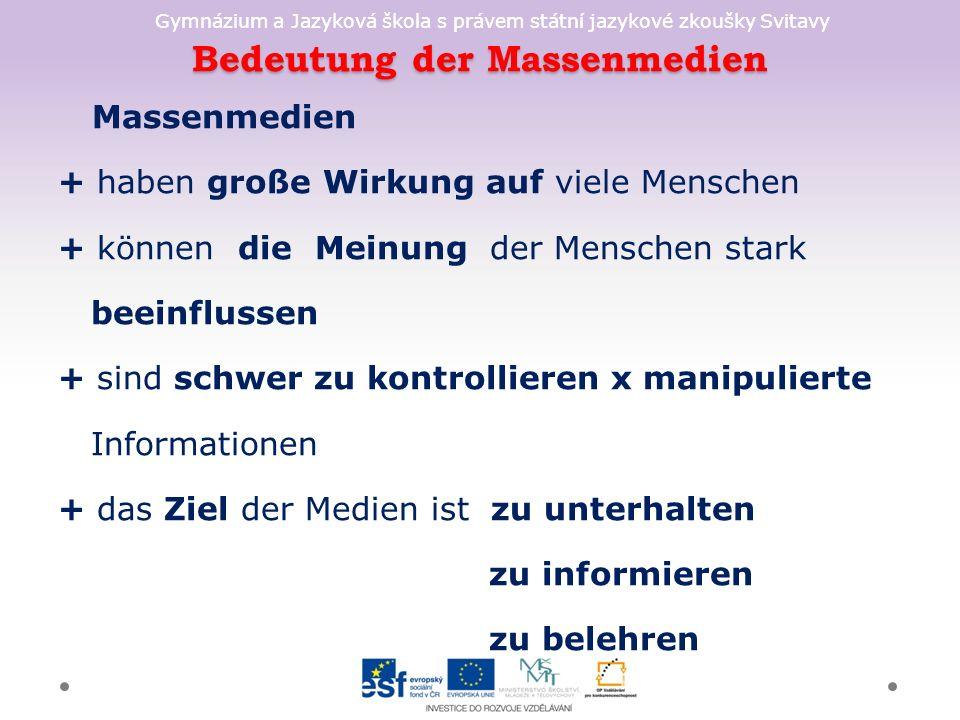 Gymnázium a Jazyková škola s právem státní jazykové zkoušky Svitavy Radioprogramme + Nachrichten + Wettervorhersage + Verkehrsfunk,Verkehrshinweise, Straßenzustandbericht + Interviews + Reportagen + politische Diskussionen + Musiksendung + Hausfrauensendung + Werbung