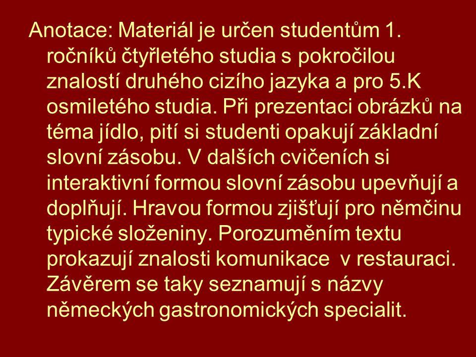 Anotace: Materiál je určen studentům 1.