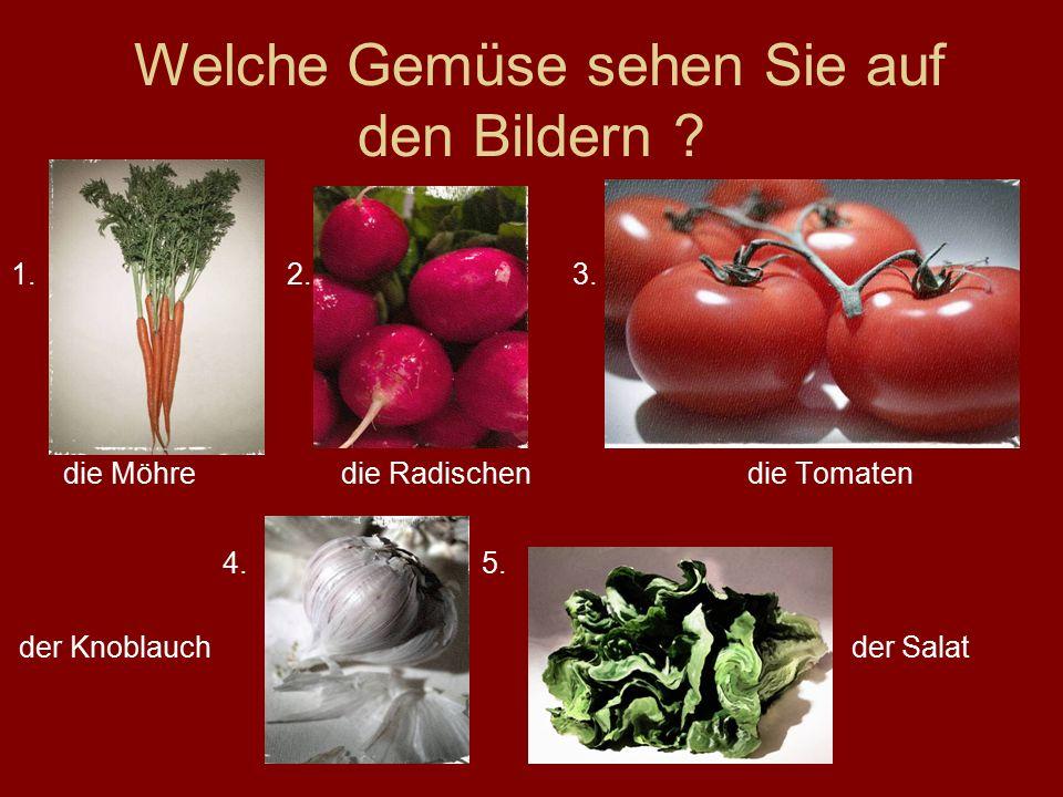 Welche Gemüse sehen Sie auf den Bildern . 1. 2. 3.