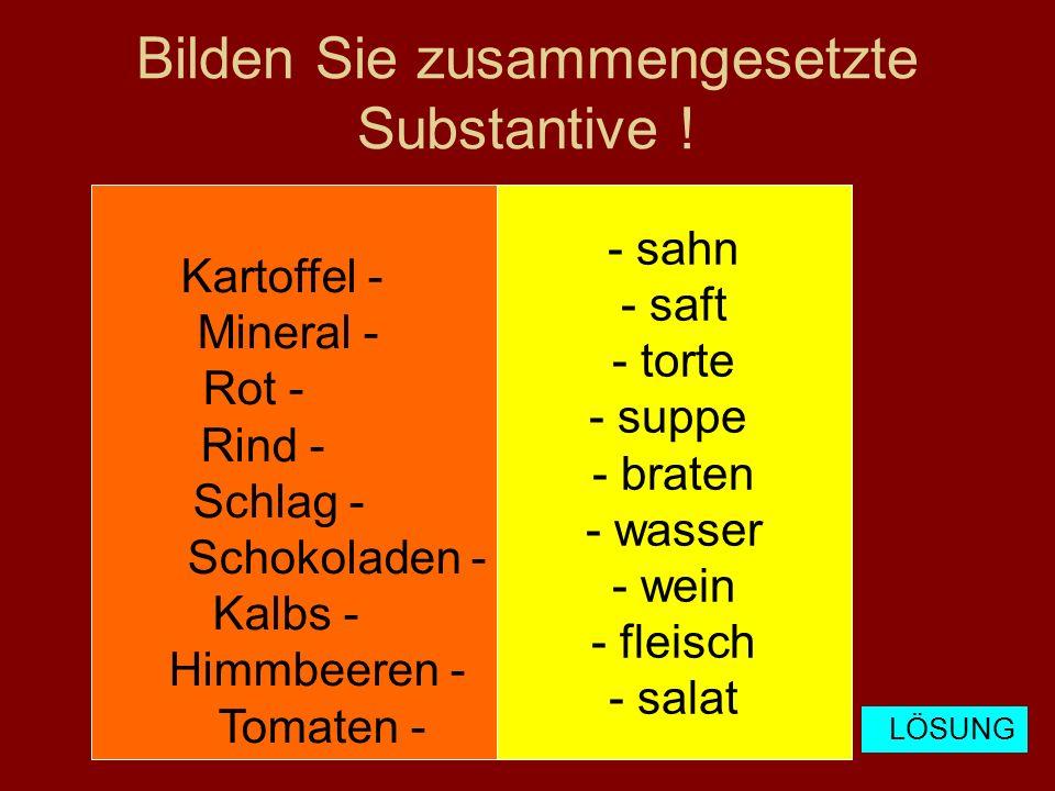 Kartoffelsalat Mineralwasser Rotwein Rindfleisch Schlagsahne Schokoladentorte Kalbsbraten Himmbeerensaft Tomatensuppe