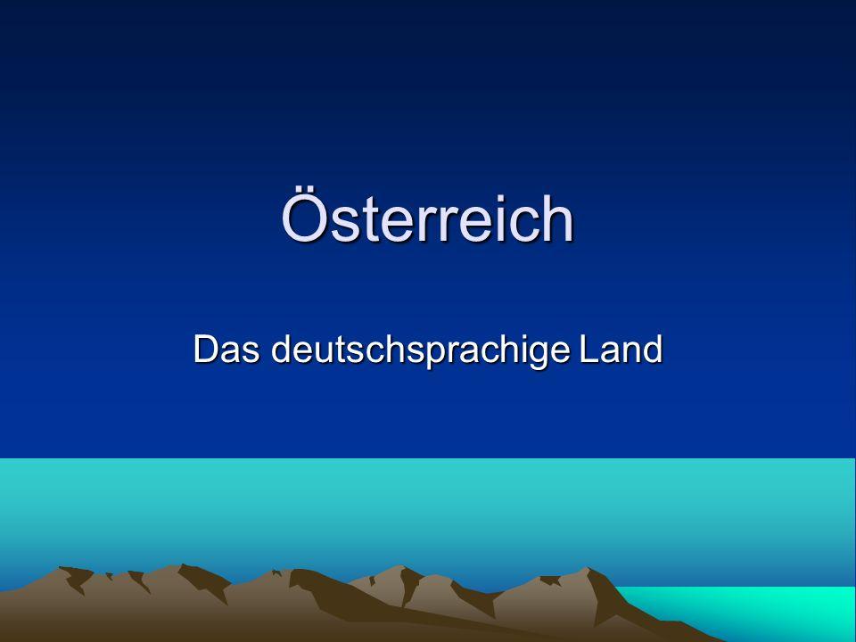 Österreich Das deutschsprachige Land