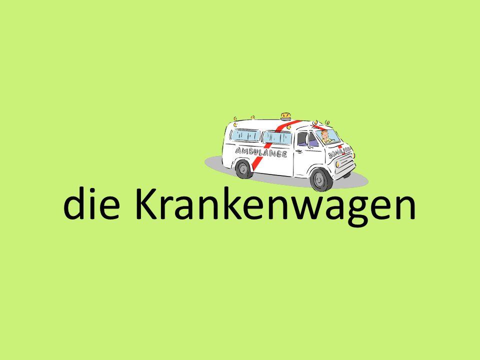 die Krankenwagen