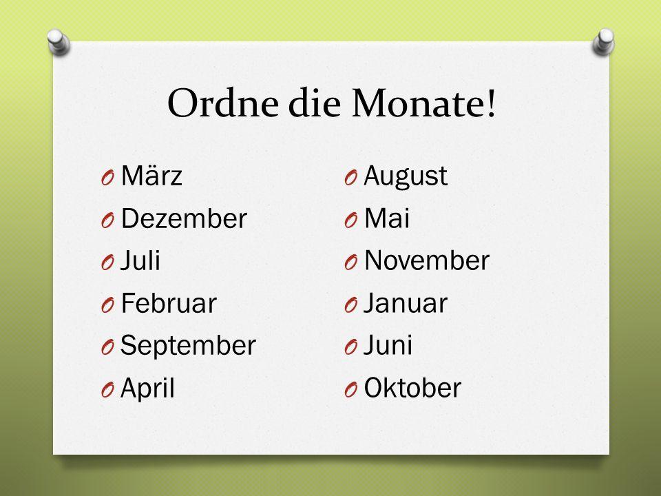 Ordne die Monate.