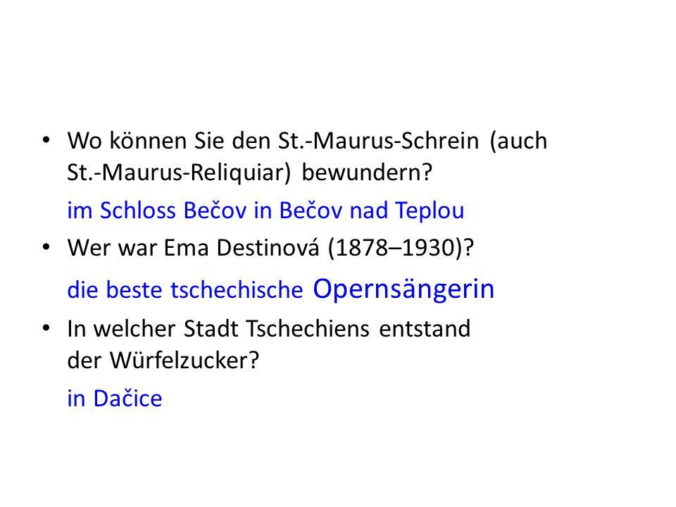 Wo können Sie den St.-Maurus-Schrein (auch St.-Maurus-Reliquiar) bewundern.