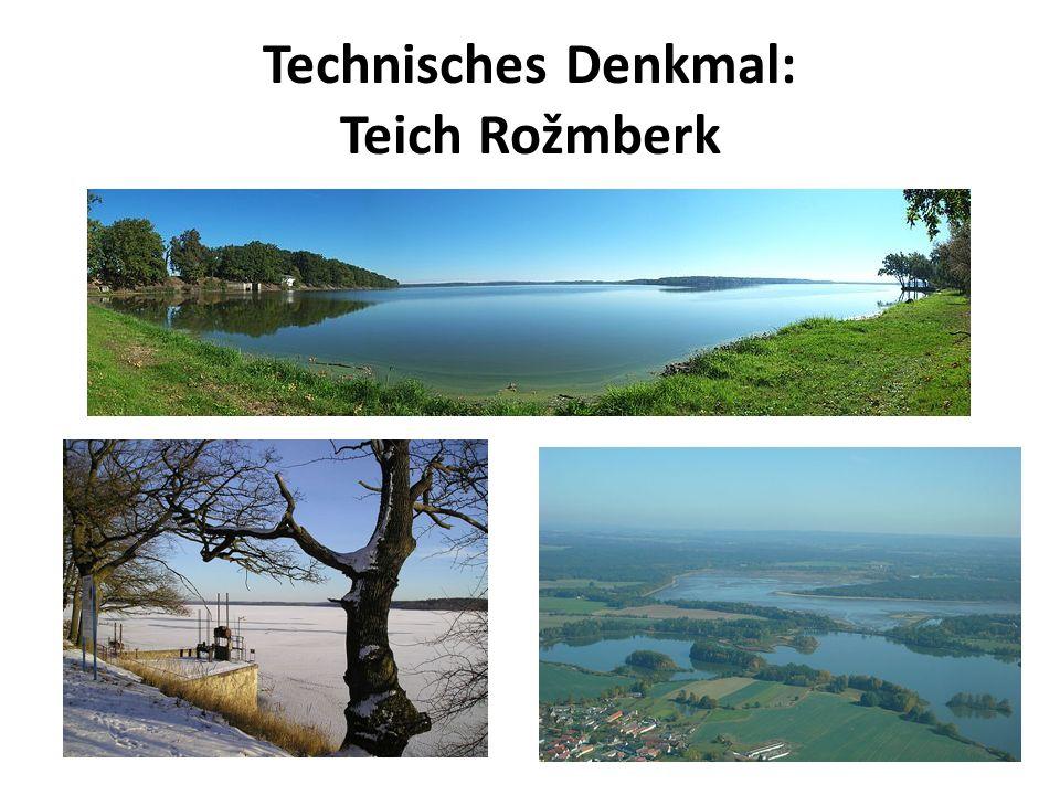 Technisches Denkmal: Teich Rožmberk