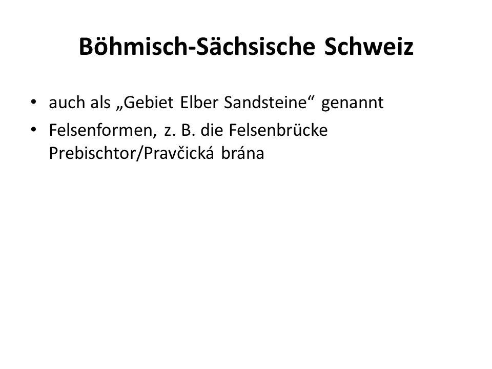 """Böhmisch-Sächsische Schweiz auch als """"Gebiet Elber Sandsteine genannt Felsenformen, z."""