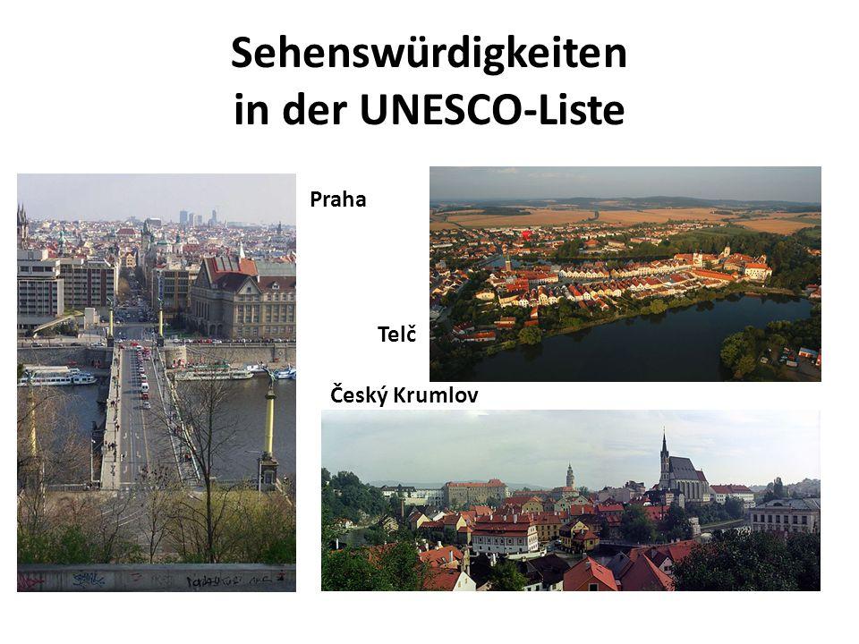 Sehenswürdigkeiten in der UNESCO-Liste Praha Telč Český Krumlov