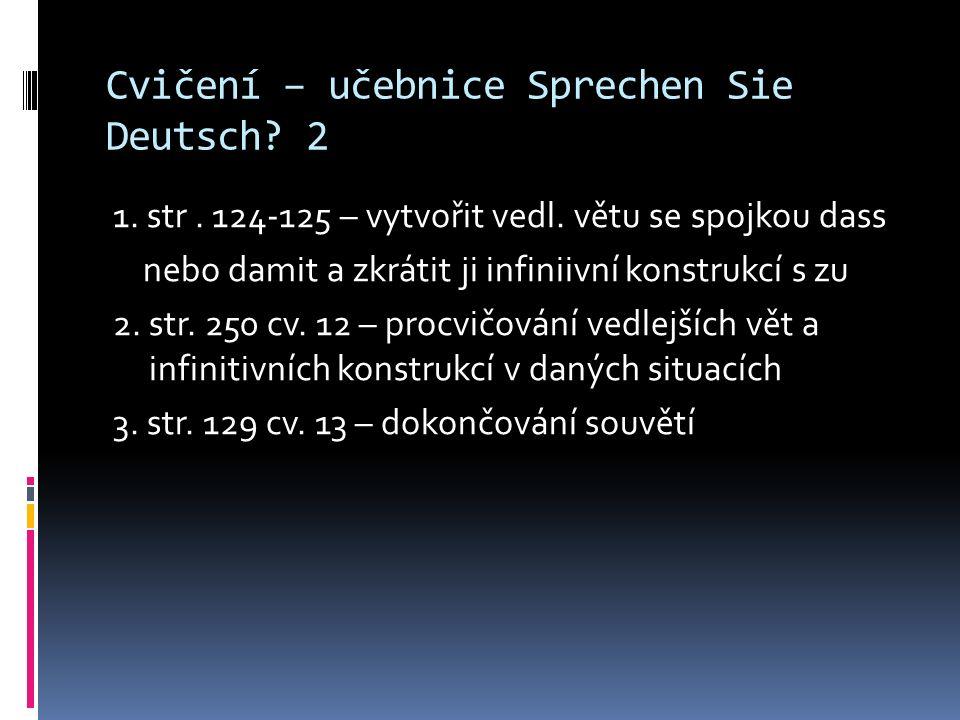 Cvičení – učebnice Sprechen Sie Deutsch. 2 1. str.