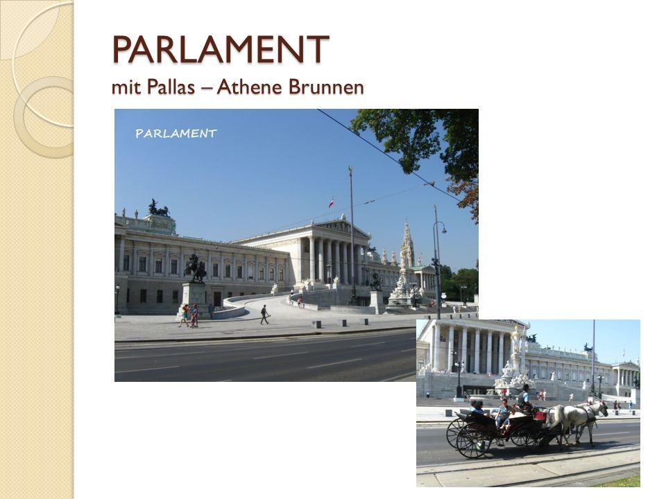 PARLAMENT mit Pallas – Athene Brunnen