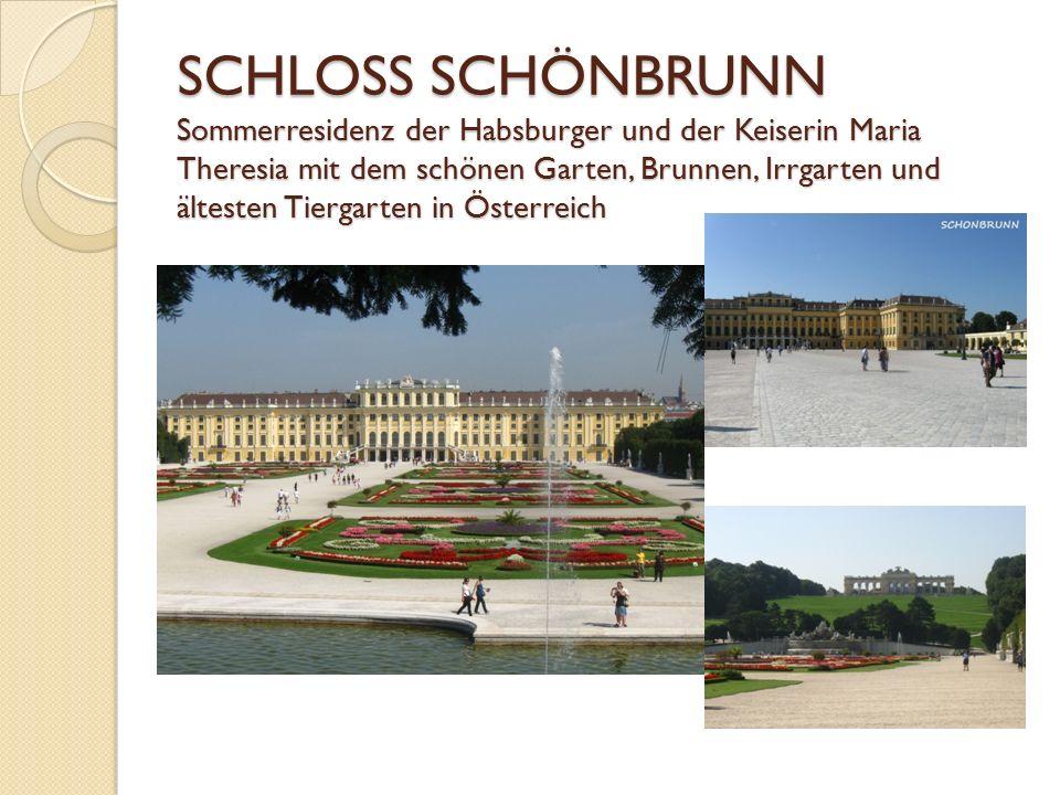 SCHLOSS SCHÖNBRUNN Sommerresidenz der Habsburger und der Keiserin Maria Theresia mit dem schönen Garten, Brunnen, Irrgarten und ältesten Tiergarten in Österreich
