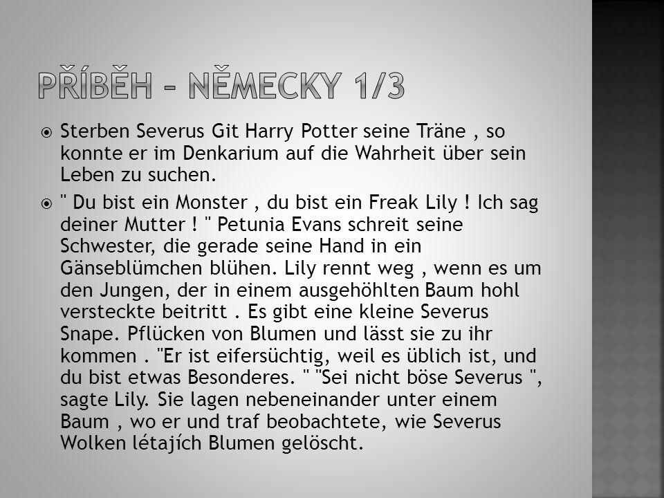  Sterben Severus Git Harry Potter seine Träne, so konnte er im Denkarium auf die Wahrheit über sein Leben zu suchen.