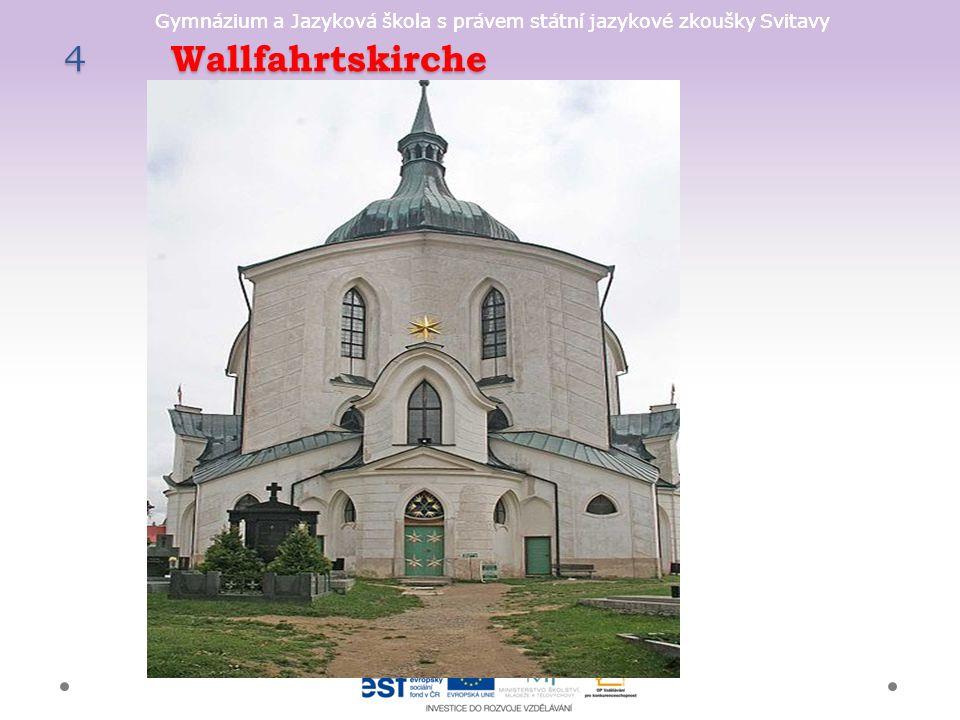 Gymnázium a Jazyková škola s právem státní jazykové zkoušky Svitavy 4 Wallfahrtskirche