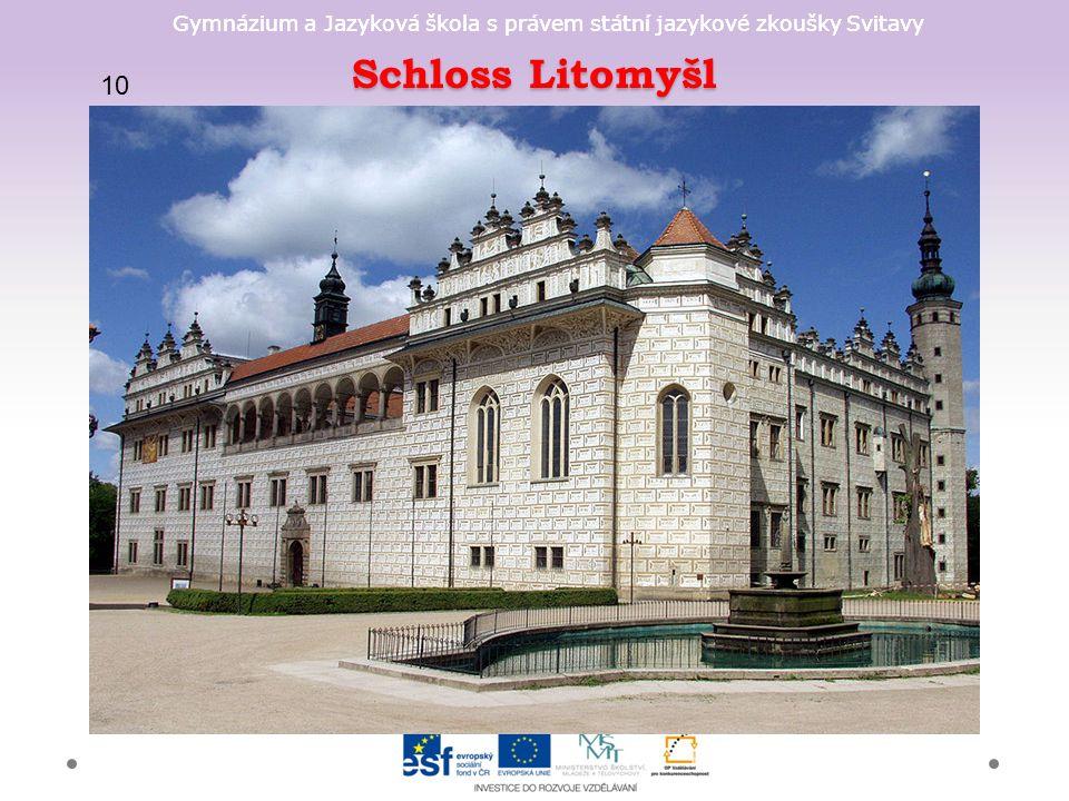Gymnázium a Jazyková škola s právem státní jazykové zkoušky Svitavy Schloss Litomyšl 10