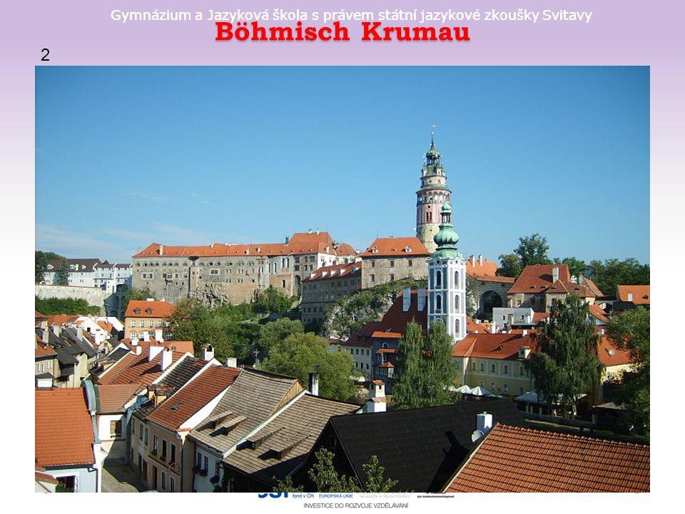 Gymnázium a Jazyková škola s právem státní jazykové zkoušky Svitavy Böhmisch Krumau 2