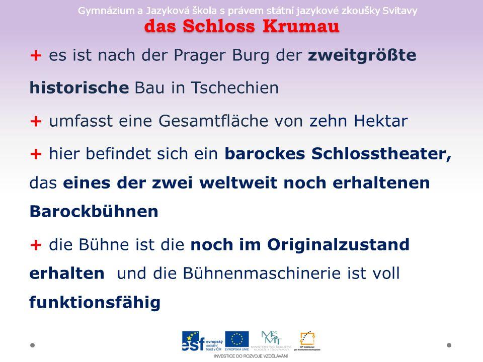 Gymnázium a Jazyková škola s právem státní jazykové zkoušky Svitavy Kulturlandschaft Lednice-Valtice + ist eine seit 1996 in die UNESCO-Liste-des Weltkulturerbes aufgenommene Kulturland- schaft in Mähren + das Areal bildet ein Komplex an Landschaftsarchitektur + entstand ab 17.Jh.