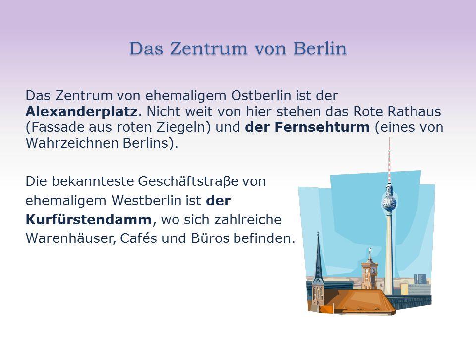 Berliner Sehenswürdigkeiten Obwohl Berlin im zweiten Weltkrieg viel zerstört wurde, gibt es auch hier interessante Bauten und Denkmäler, z.B.