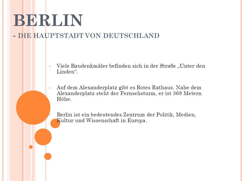 """BERLIN - DIE HAUPTSTADT VON DEUTSCHLAND Viele Baudenkmäler befinden sich in der Straβe """"Unter den Linden ."""