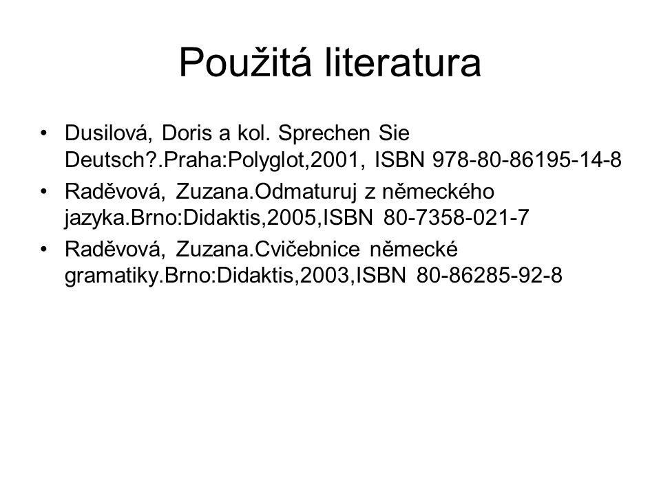 Použitá literatura Dusilová, Doris a kol.