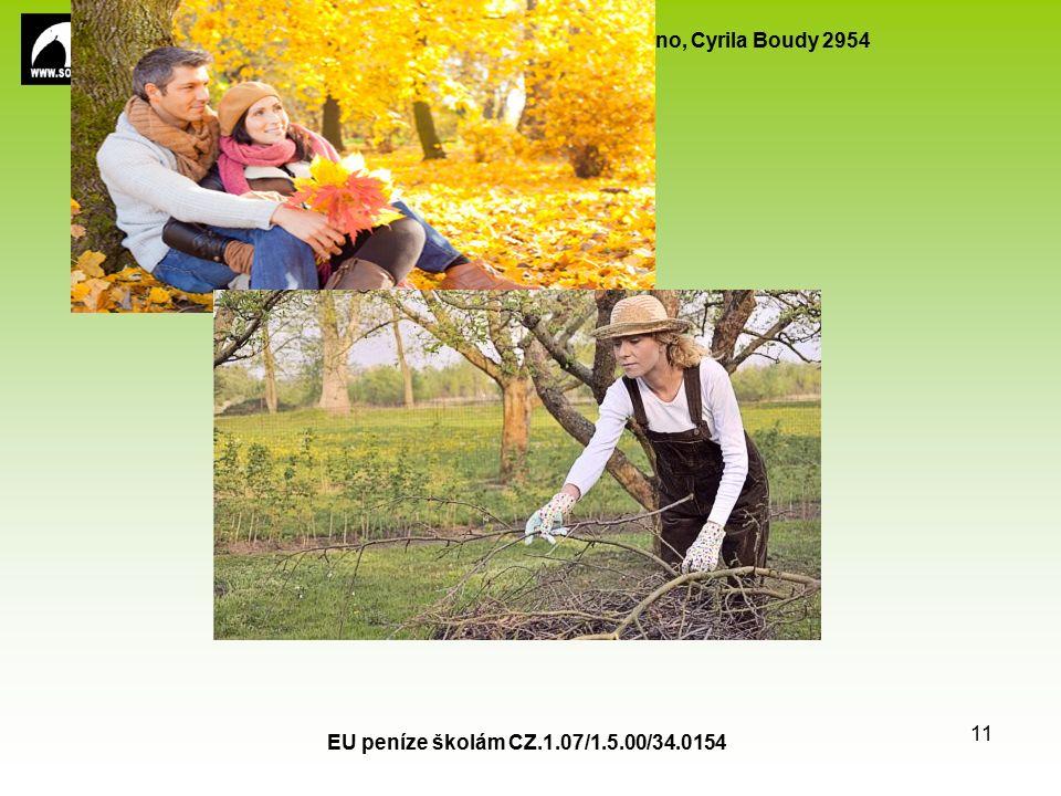 SPŠ stavební a Obchodní akademie, Kladno, Cyrila Boudy 2954 EU peníze školám CZ.1.07/1.5.00/34.0154 11