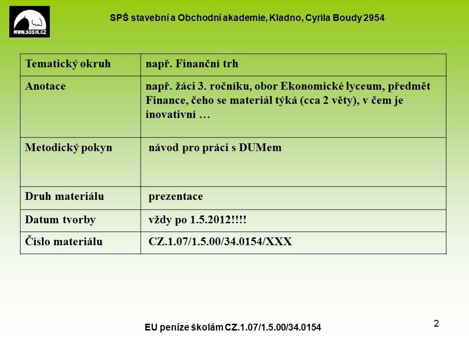 SPŠ stavební a Obchodní akademie, Kladno, Cyrila Boudy 2954 EU peníze školám CZ.1.07/1.5.00/34.0154 3 Unsere Republik liegt in der gemässigten Klimazone.