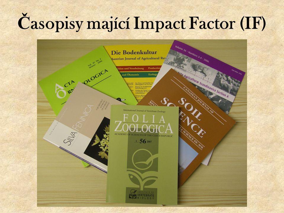Č asopisy mající Impact Factor (IF)