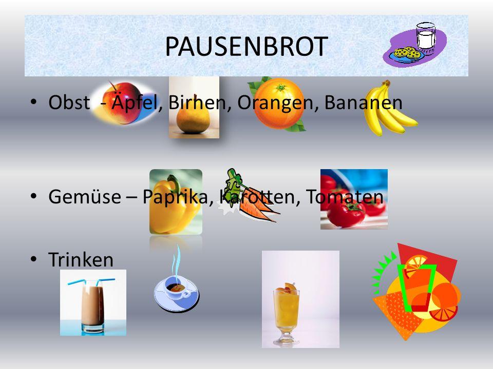 PAUSENBROT Obst - Äpfel, Birnen, Orangen, Bananen Gemüse – Paprika, Karotten, Tomaten Trinken