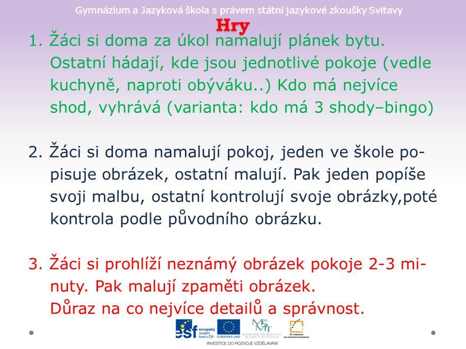 Gymnázium a Jazyková škola s právem státní jazykové zkoušky Svitavy Hry 1.