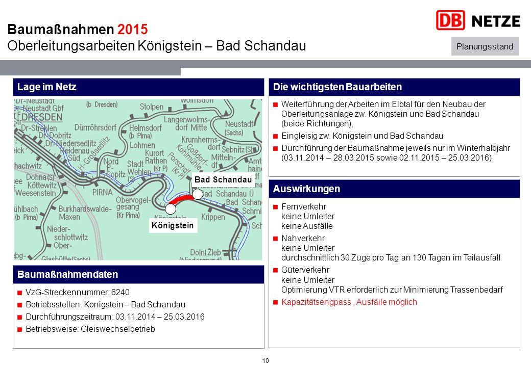 10 Weiterführung der Arbeiten im Elbtal für den Neubau der Oberleitungsanlage zw.
