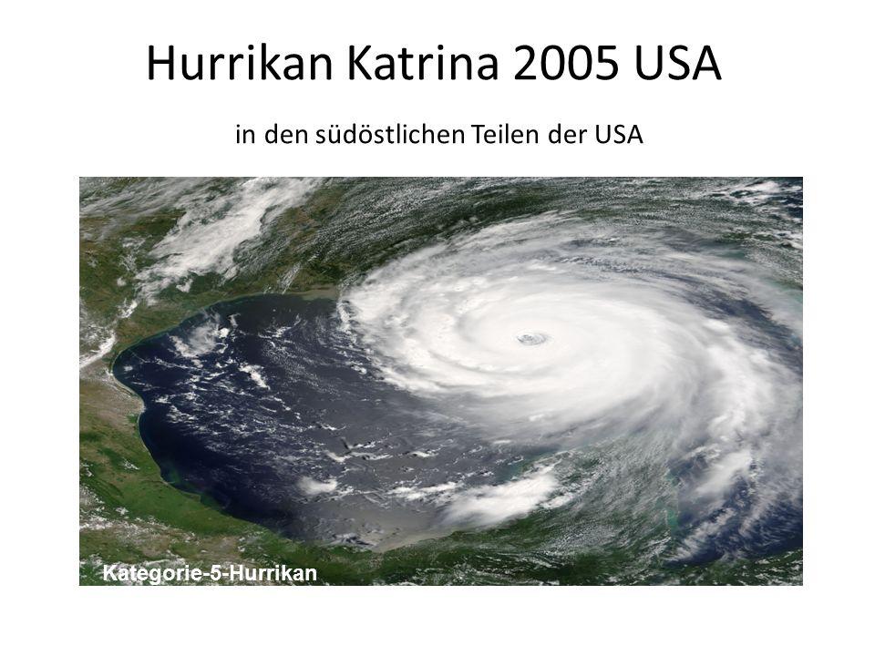 Hurrikan Katrina 2005 USA in den südöstlichen Teilen der USA Kategorie-5-Hurrikan